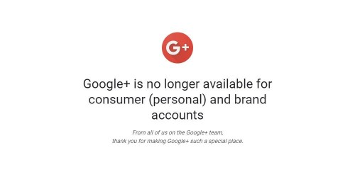 RIP: Google+ is officially dead as Google pulls the plug on consumer accounts