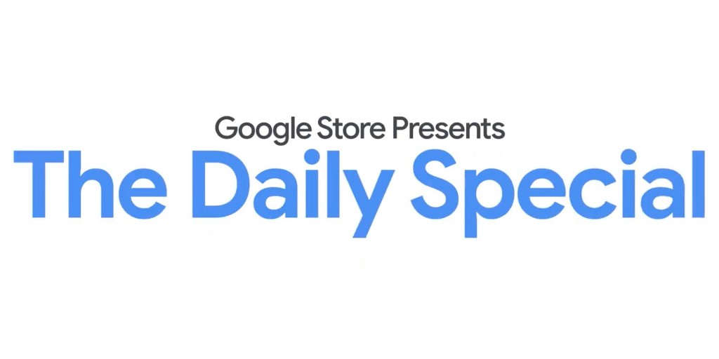 Here's a running list of all Google Store Daily Specials - 9to5Google