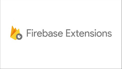 Firebase launches Extensions to help easily solve common app problems