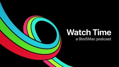 9to5Mac Watch Time 18: Shawn Dorsey, Apple Watch Warrior - 9to5Mac