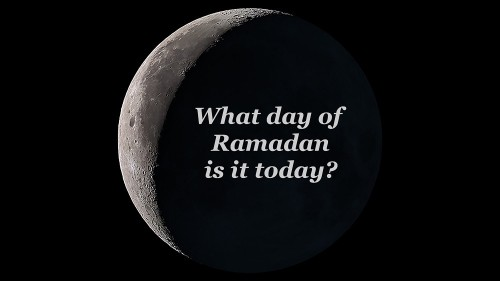 Look up, the moon tells you which day of Ramadan it is