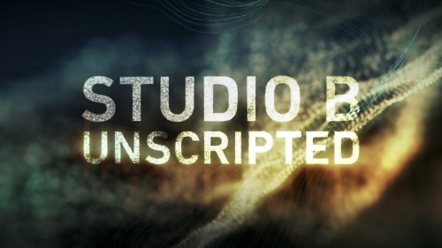 Studio B: Unscripted