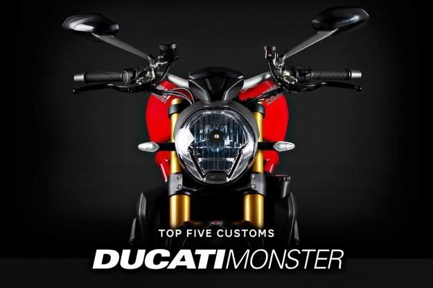 Top 5 Ducati Monster customs