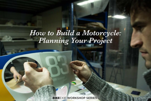 How to build a custom motorcycle: Planning the project