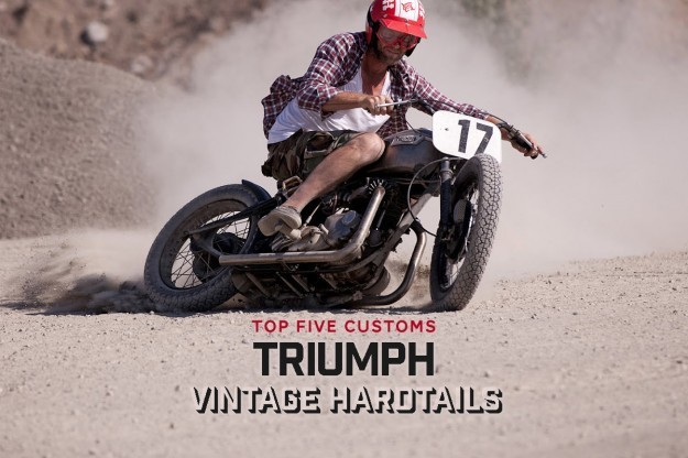 Top 5 Triumph Hardtail Motorcycles