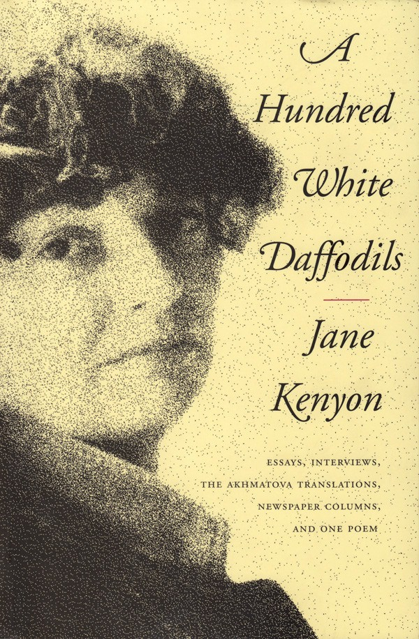 Poet Jane Kenyon's Advice on Writing: Some of the Wisest Words to Create and Live By