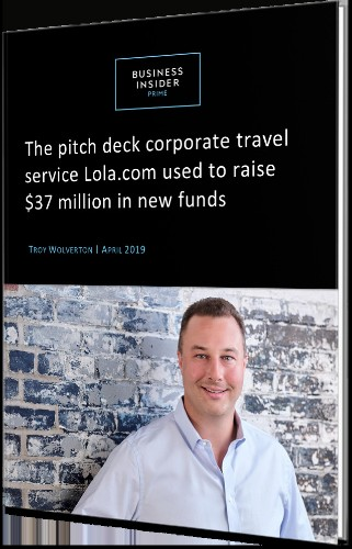 The Pitch Deck Business Travel Startup Lola Used to Secure $37 Million in Funding | Business Insider Prime