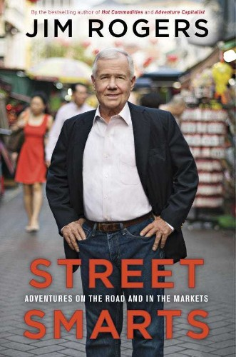 Jim Rogers Reveals The Key To Being A Successful Investor - Business Insider