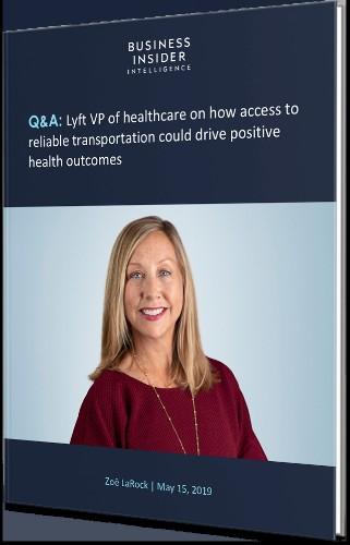 Lyft's Journey Into Healthcare | Business Insider Intelligence