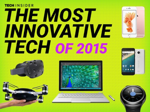 The most innovative new tech of 2015