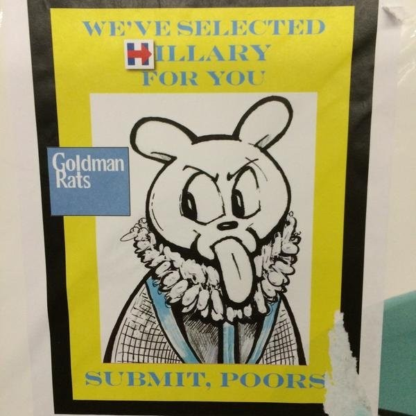 A mysterious artist is posting cartoons attacking Goldman Sachs and Hillary Clinton around New York City