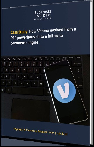 CASE STUDY: How Venmo evolved from a P2P powerhouse into a full-suite commerce engine | Business Insider Intelligence