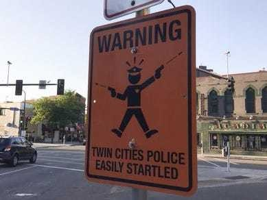 Fake street signs mocking 'easily startled' police pop up in Minneapolis - Business Insider