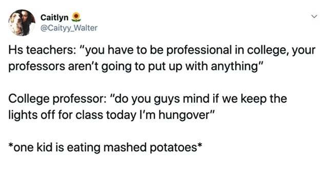 18 Tweets That Prove High School And College Are Not The Same