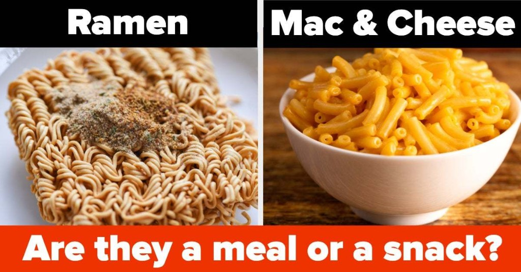 Decide If These Food Are A Meal Or A Snack And We'll Tell You If You're A Real Adult
