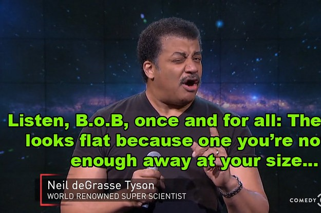 Neil DeGrasse Tyson Hilariously Shut Down B.o.B's Argument That The Earth Is Flat
