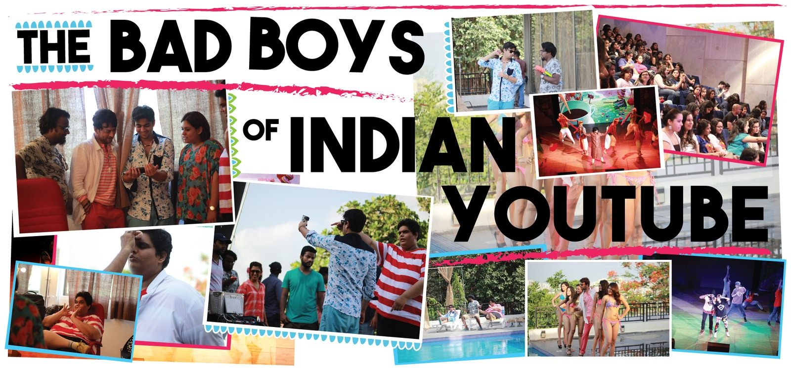 The Bad Boys Of Indian YouTube
