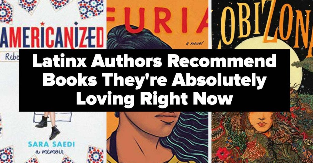 Here Are Some Incredible Book Recs From 6 Latinx Authors