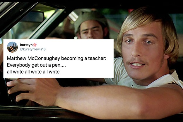 """19 Of The Best """"All Right, All Right, All Right"""" Jokes In Reaction To Matthew McConaughey Becoming A Full-Time Professor At UT"""