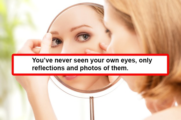 15 True, Astonishing Facts That'll Make You Feel A Little Uneasy