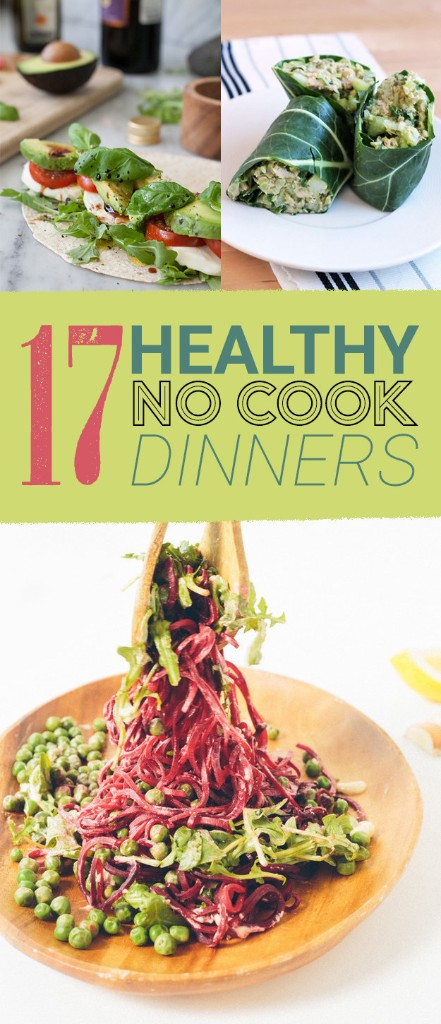 17 Healthy No-Cook Dinners To Make On A Weeknight