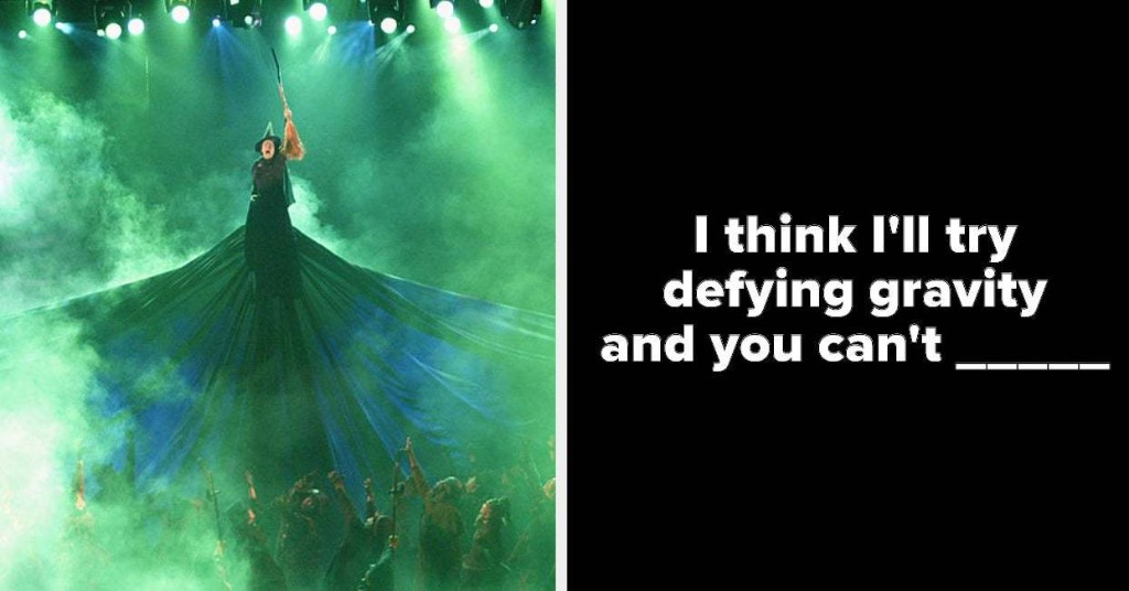 """Only A Theatre Kid Will Pass This """"Defying Gravity"""" Lyric Quiz"""