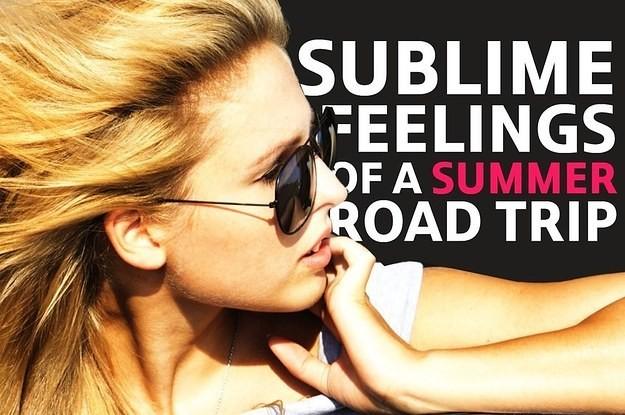 Sublime Feelings of a Summer Road Trip