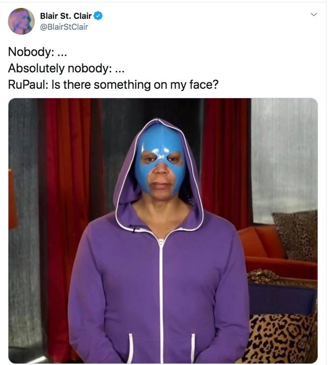 "RuPaul Wore A Mask During Last Night's ""RuPaul's Drag Race"" Reunion Episode And Of Course The Internet Had Some Funny Reactions To That"