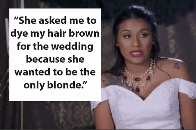 19 Bridesmaids Shared Their Bridezilla Stories And Holy Moly, These Are Unreal