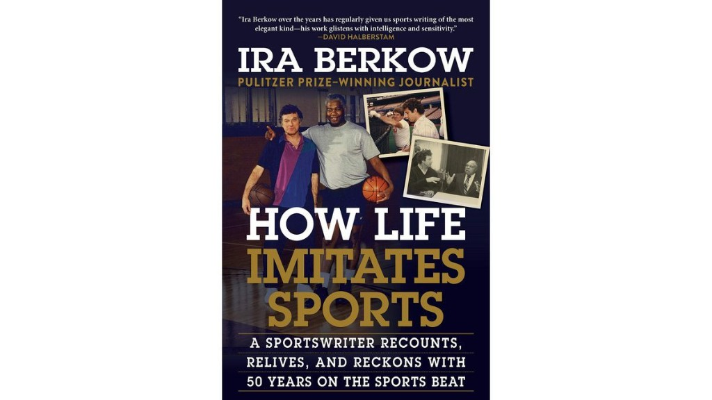 Column: With his latest book, 'How Life Imitates Sports,' Ira Berkow shows he's long been a keen observer of both