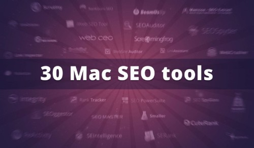 30 Mac SEO tools to boost your website's traffic