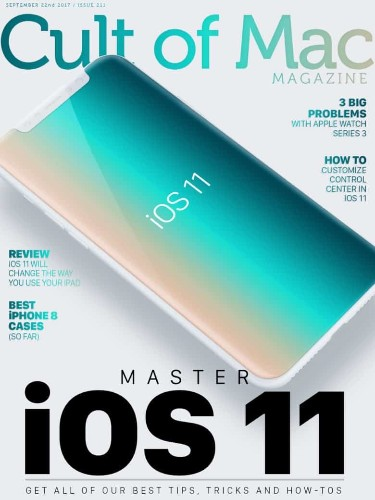 Cult of Mac Magazine: Everything you need to know about iOS 11 and more!