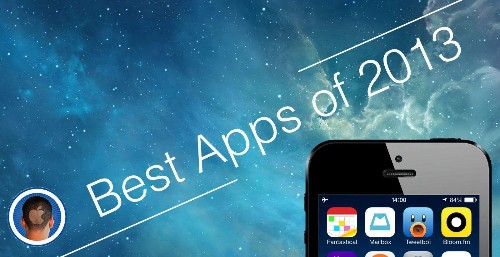 The Best iOS Apps Of 2013 [Roundup]