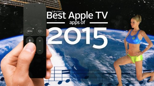 Must-have Apple TV apps of 2015