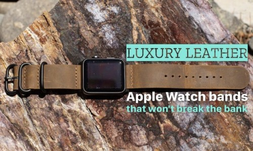 Awesome but affordable leather bands for Apple Watch Series 5
