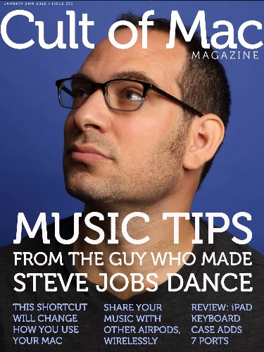 Music tips from guy who made Steve Jobs dance [Cult of Mac Magazine 333]