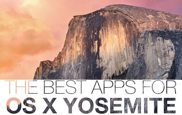 The best apps for OS X Yosemite