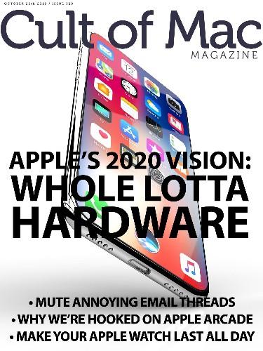 Apple's 2020 vision: Whole lotta hardware [Cult of Mac Magazine 320]