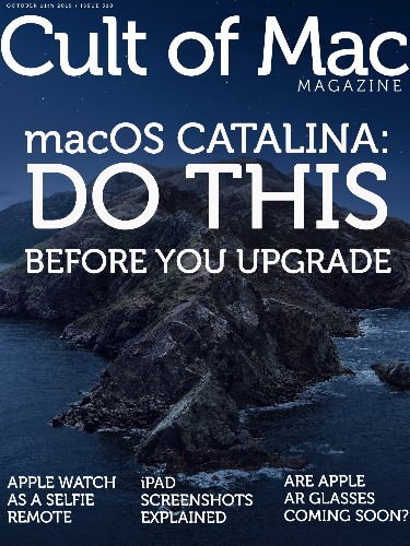 Do this before you upgrade your Mac to Catalina [Cult of Mac Magazine 318]