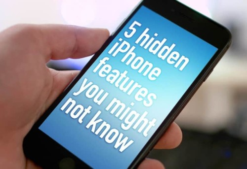 5 hidden iPhone features you might not know