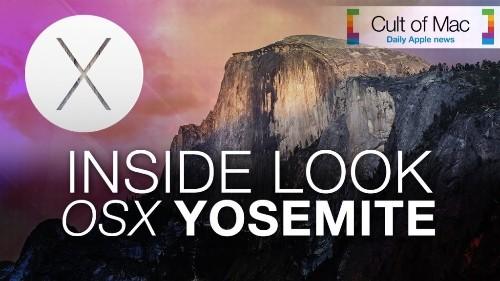 OS X 10.10 Inside Look: Yosemite's beauty isn't just skin deep