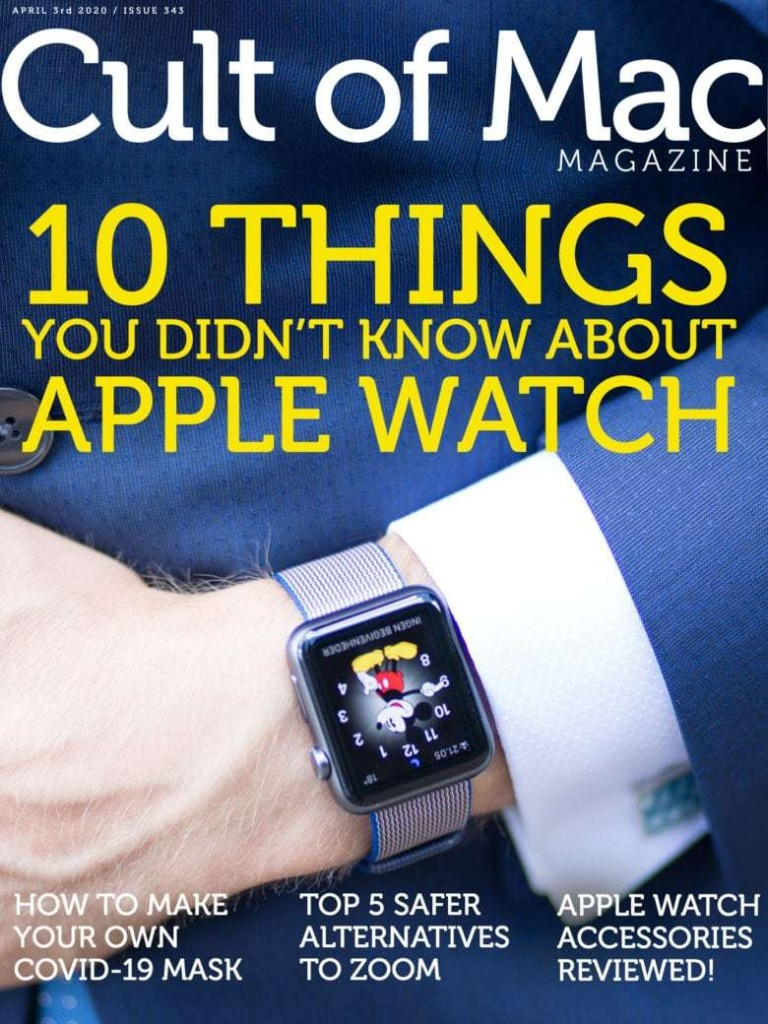 10 things you didn't know about Apple Watch [Cult of Mac Magazine 343] | Cult of Mac