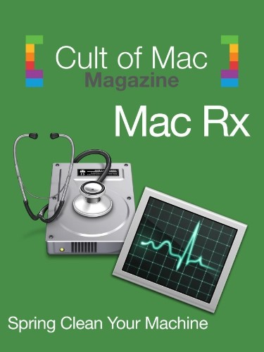 This Week in Cult of Mac Magazine: Spring Clean Your Mac