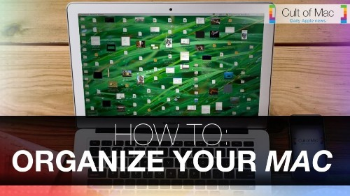 5 tidying tips to help organize your Mac