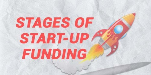 Stages of Funding a Startup