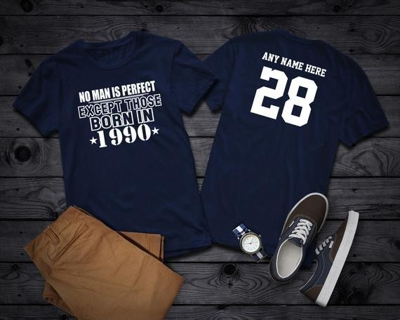 Items similar to 1990 No Man Is Perfect Except 28th Birthday Party Shirt, 28 years old shirt, Limited Edition 28 year old, 28th Birthday Party Custom Tee on Etsy