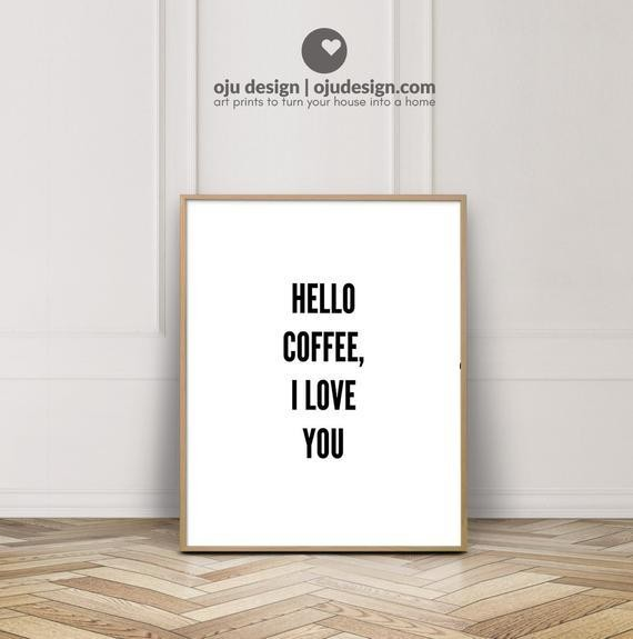 Hello Coffee I Love You - Coffee Print A4 - Coffee Sign for Kitchen - Coffee Lovers Gift - Gallery Wall Download - Slogan Art