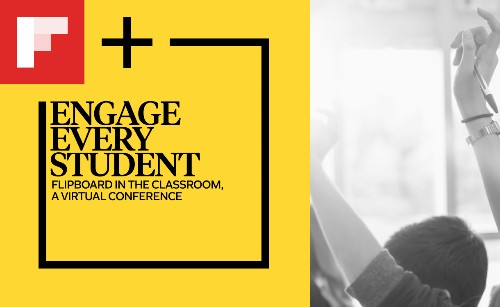 Engage Every Student: Flipboard in the Classroom, a Virtual Conference, Set for October
