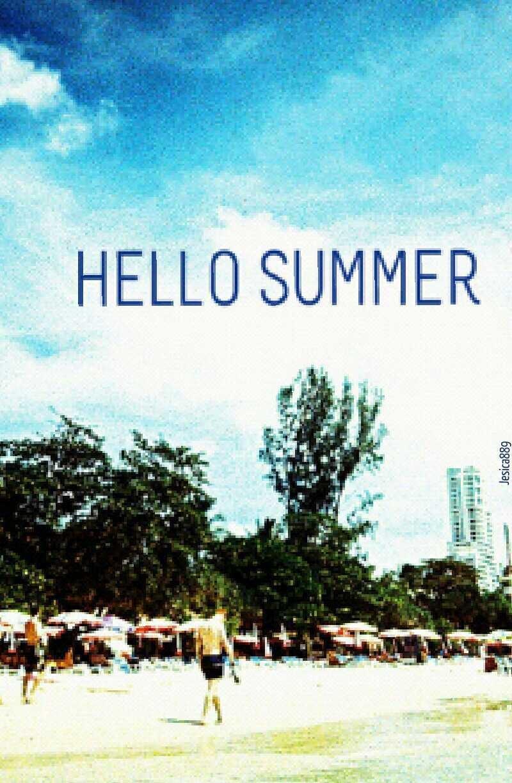 Ya llega el verano y que mejor forma de estrenar este precioso verano 2014 que ir a una buena playa ¡Nada mejor que eso! Pero si por casualidad no tienes accesibilidad por lo que sea a alguna playa tranquilo, mo to desesperes que para eso estan las piscinas, públicas o privadas, pero son piscinas igualmente, disfruta del verano y del agua refrescante, los paseos por la arena del mar, los helados, los batidos helados, FELIZ VERANO 2014 y recordar: ¡Hello summer!