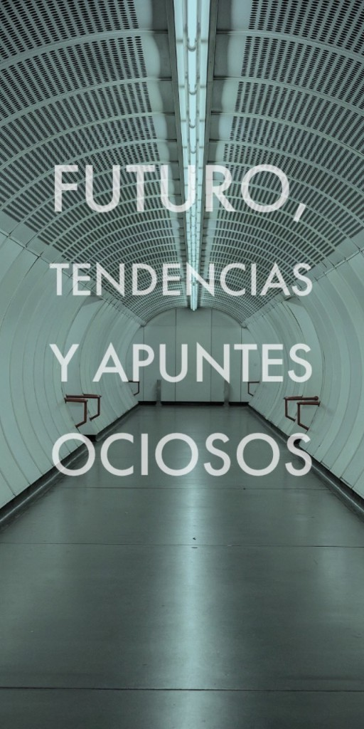 Futuro, Tendencias Y Apuntes Ociosos - Magazine cover